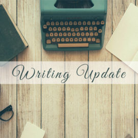 Writing Update!